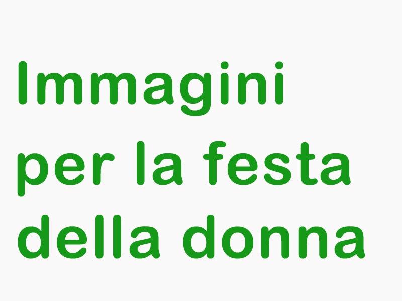 Immagini Sulla Festa Della Donna Per Facebook Iltuocruciverba