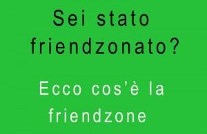 significato di friendzone
