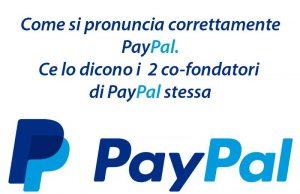 come si pronuncia paypal, l'audio corretto