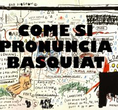 come si dice basquiat