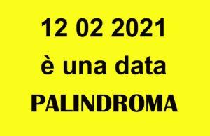 12 02 2021 è una data palindroma